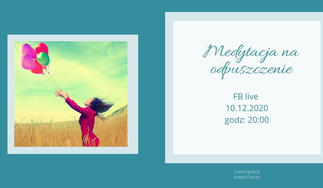 Medytacja odpuszczenia