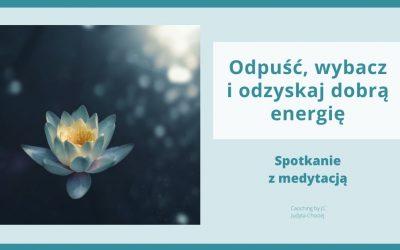 Medytacja wybaczenia